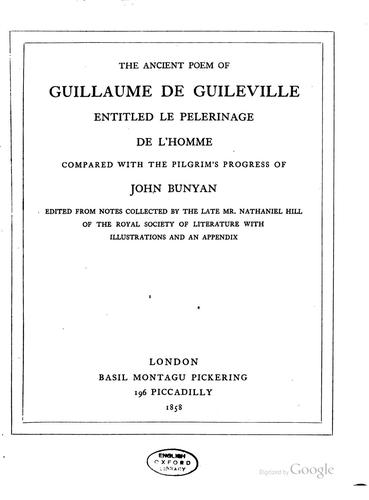 The ancient poem of Guillaume de Guileville, entitled by Nathaniel Hill