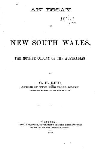 An essay on New South Wales by G. H. Reid
