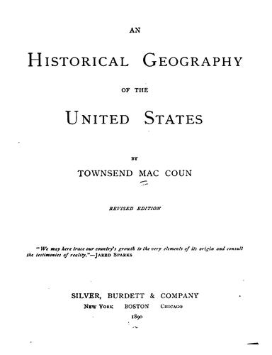 An historical geography of the United States by Townsend MacCoun