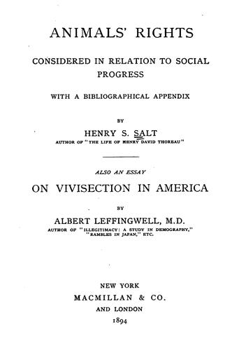 Animals' rights, considered in relation to social progress by Henry Stephens Salt