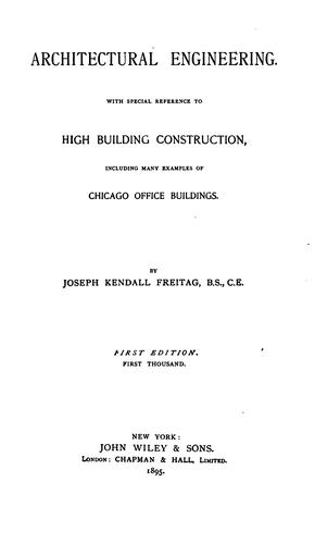 Architectural engineering by Joseph Kendall Freitag