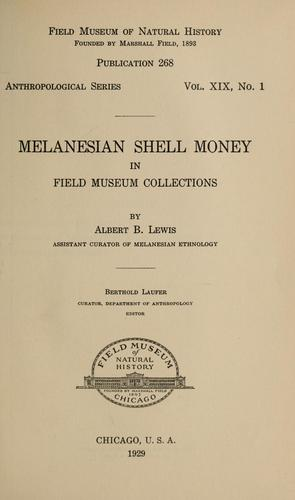 Melanesian shell money in Field Museum collections by Albert Buell Lewis