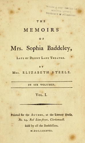 The memoirs of Mrs. Sophia Baddeley by Steele, Elizabeth pseud.?