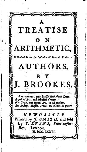 A treatise on arithmetic by J. Brookes