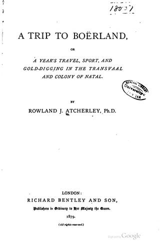 A trip to Boërland by Rowland J. Atcherley