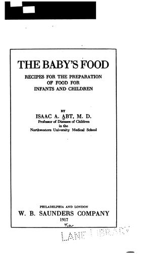 The Baby's Food by Isaac A. Abt