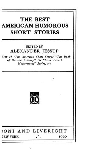 The best American humorous short stories by Alexander Jessup