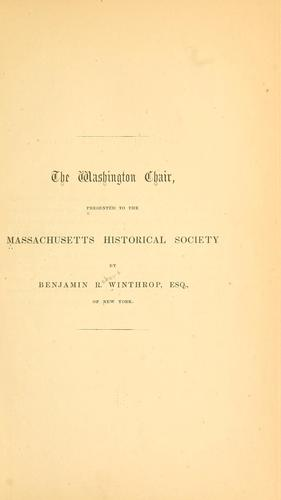 The Washington chair by Massachusetts historical society, Boston