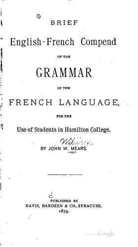 Brief English-French compend of the grammar of the French language by John William Mears