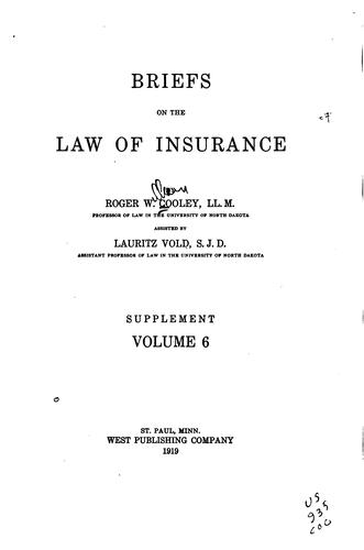 Briefs on the law of insurance by Roger W. Cooley