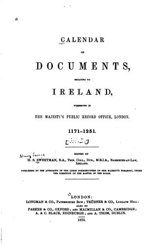 Calendar of documents, relating to Ireland by Great Britain. Public Record Office