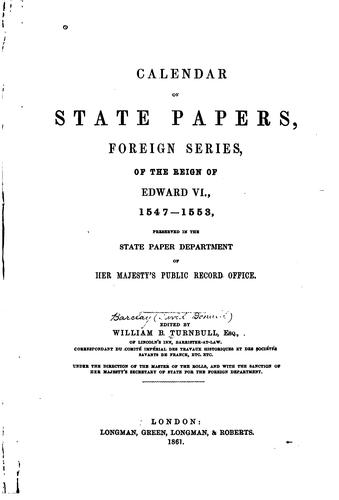 Calendar of state papers, foreign series, of the reign of Edward VI., 1547-1553