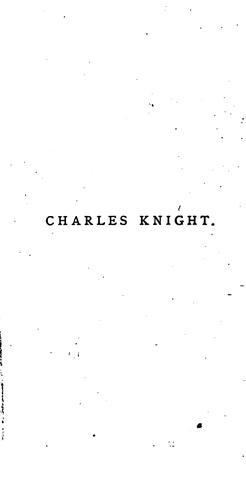 Charles Knight by Alice A Clowes