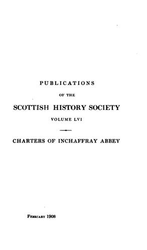 Charters, bulls and other documents relating to the abbey of Inchaffray by Inchaffray abbey