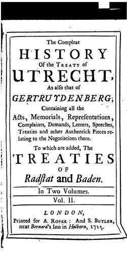 The compleat history of the treaty of Utrecht by Casimir Freschot