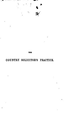 The country-solicitor's practice in the High Court of Chancery by Gray, John