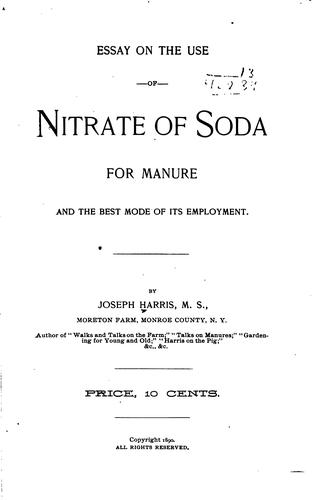 Essay on the use of nitrate of soda for manure by Joseph Harris