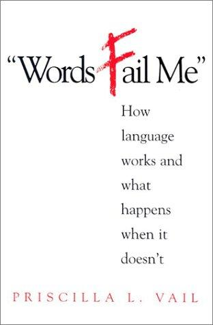 Words fail me by Priscilla L. Vail