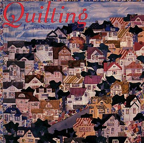 Quilting by Laurie Swim