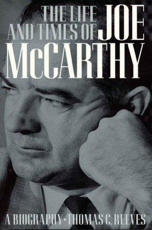 The life and times of Joe McCarthy