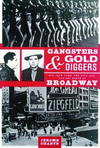 Gangsters & gold diggers