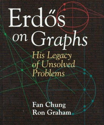 Image 0 of Erdos on Graphs: His Legacy of Unsolved Problems