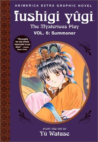 Summoner (Fushigi Yugi: The Mysterious Play, Vol. 6) by Yu Watase