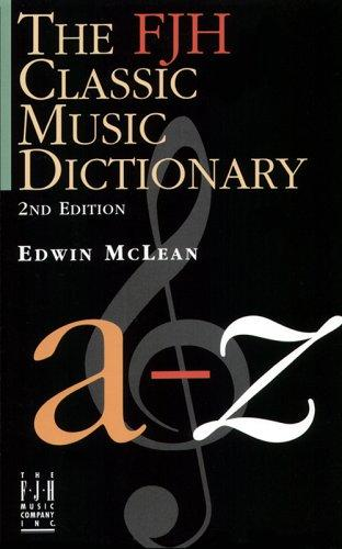Classic Music Dictionary by Edwin McLean