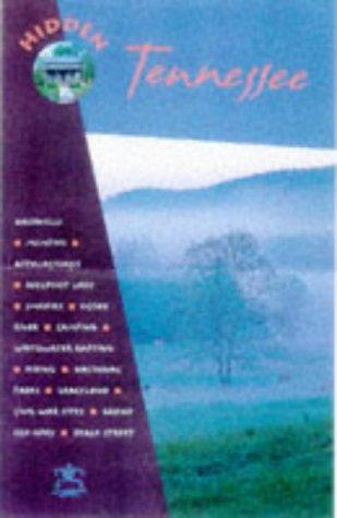Hidden Tennessee (Hidden Tennessee, 2nd ed, 1999) by Marty Olmstead