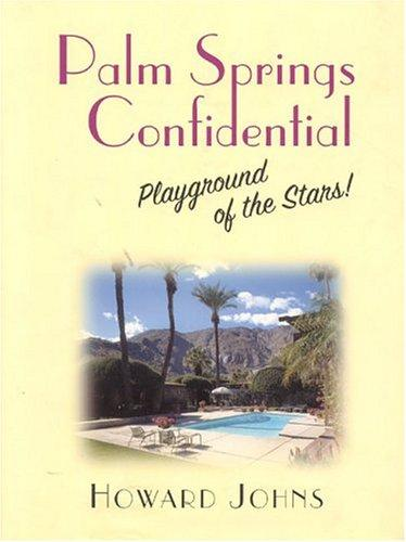 Palm Springs confidential by Howard Johns