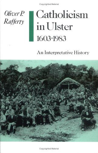 Catholicism in Ulster, 1603-1983