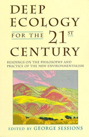 Deep ecology for the twenty-first century by