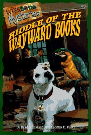 Riddle of the wayward books by Brad Strickland