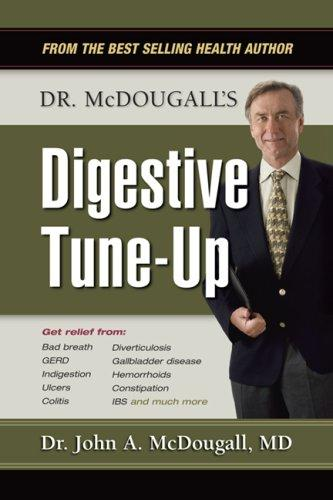 Dr. McDougall's Digestive Tune-Up by John A. McDougall