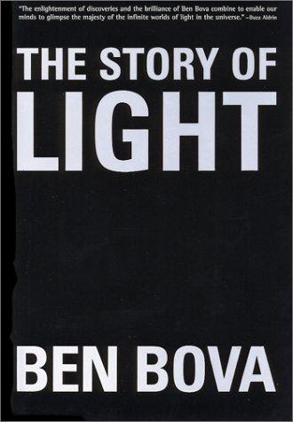 The Story of Light by Ben Bova
