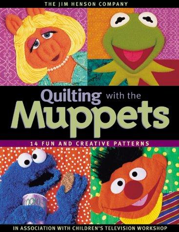 Image 0 of Quilting with the Muppets: 15 Fun and Creative Patterns