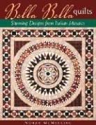 Image 0 of Bella Bella Quilts: Stunning Designs From Italian Mosaics