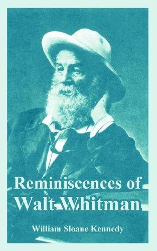 Reminiscences of Walt Whitman