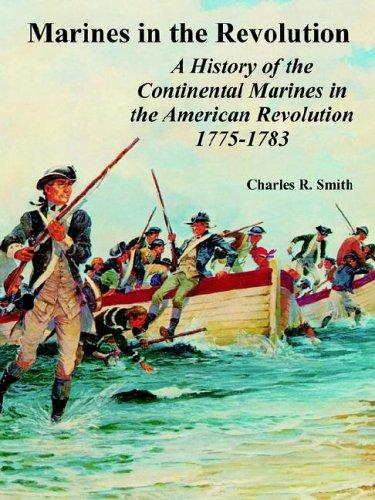 Marines in the Revolution by Charles R. Smith