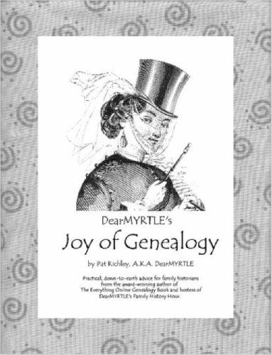 DearMYRTLE's Joy of Genealogy by Pat Richley