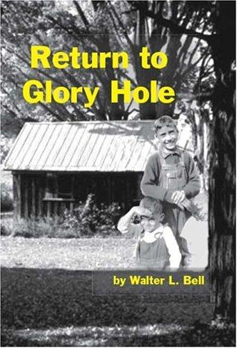 Return To Glory Hole by Walter Bell