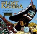The lost kachina by Heather Irbinskas