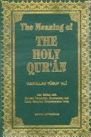 The meaning of the Holy Qu'ran by Abdullah Yusuf Ali