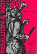 Rebellion and riot by Barrett L. Beer