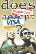 Does MasterCard accept VISA? by Ross, Michael