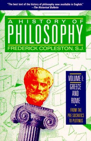 History of Philosophy, Volume 1 (History of Philosophy) by Frederick Charles Copleston