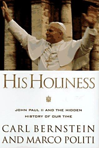 His Holiness by Carl Bernstein