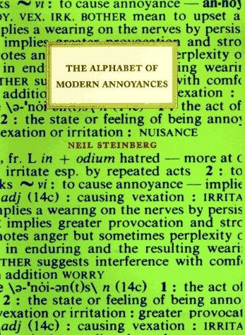The alphabet of modern annoyances by Neil Steinberg