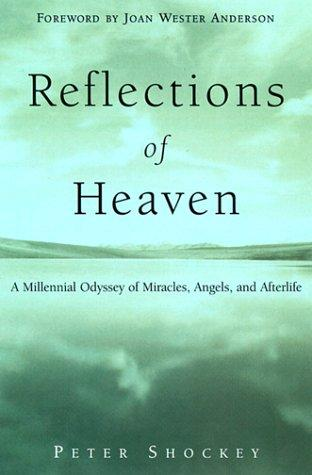 Reflections of heaven by Peter Shockey
