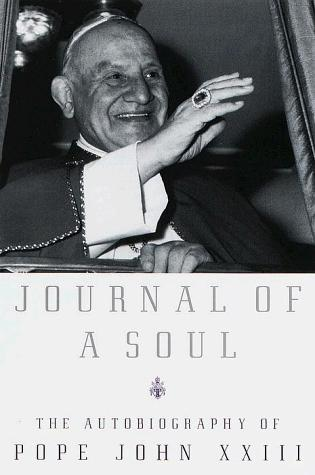 Image 0 of Journal of a Soul: The Autobiography of Pope John XXIII